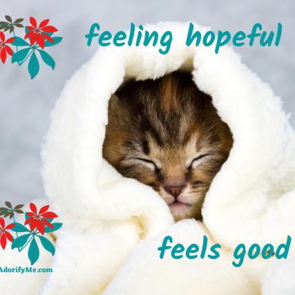 feeling hopeful feels good